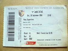 Ticket- WEST BROMWICH ALBION v LEEDS UNITED, Coca Cola Championship,30 Sept 2006