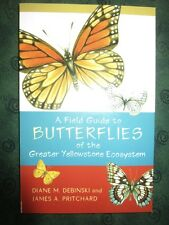 Field Guide Butterflies of the Greater Yellowstone Ecosystem Debinski/Pritchard