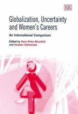 Globalization, Uncertainty And Women's Careers: An International-ExLibrary