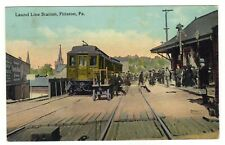1914 PC - The Laurel Line Trolley Station. Pittston, Pa.