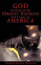 NEW God Saved Me in the Orient Express and I Came To America