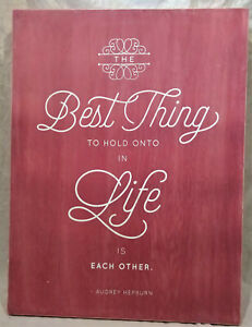 Audrey Hepburn Quote Wall Art/Sign--Best Thing in Life--Red/Rustic Wood Frame