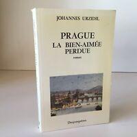 Johannes Urzidil Praga La Cherished Perdida Novela Desjonquères 1990