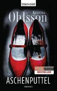Aschenputtel: Thriller von Ohlsson, Kristina | Buch | Zustand sehr gut
