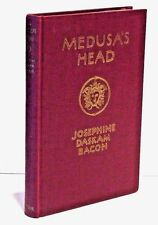 Medusa's Head by Josephine Daskam Bacon - First Edition - 1926