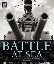 Battle at Sea: 3000 years of naval warfare, Very Good Condition Book, Grant, R G