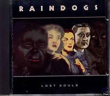 Raindogs-Lost Souls