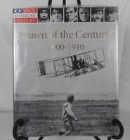 Our American Century Dawn of the Century 1900-1910 Time Life Books