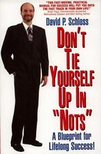 Don't Tie Yourself Up in Nots: How to Untie Yourself from the Can Nots and Shoul
