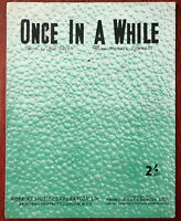 Once In A While by Bud Green & Michael Edwards – Pub. 1937