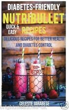 Diabetic Nutribullet Diet Cook Book Healthy Eating Weight Loss Nutrition Blender
