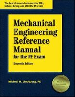 Mechanical Engineering Reference Manual for the Pe Exam by Michael Lindeburg