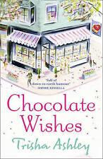 Chocolate Wishes, Ashley, Trisha, 1847561144, New Book