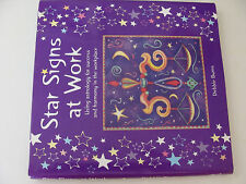 Star Signs at Work Using Astrology for Success and Harmony in Workplace by Burns