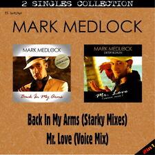 @YS430SS - MARK MEDLOCK - Back In My Arms /Mr. Love (Starky Mixes) DIETER BOHLEN