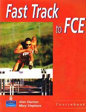 Longman FAST TRACK TO FCE Coursebook STUDENT'S BOOK I Stanton Stephens @NEW@
