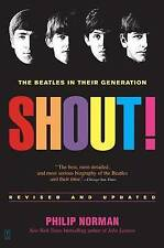 Shout!: The Beatles in Their Generation, Good Condition Book, Norman, Philip, IS