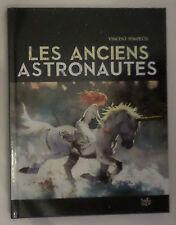 Les anciens astronautes (Album) de Vincent Pompetti (Auteur)