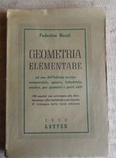 Geometria elementare - Federico Boari - edit. Lattes 1950