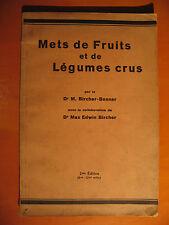 Mets de Fruits et de Légumes crus -Dr M. Bircher-Benner-éditions Wendepunkt 1934