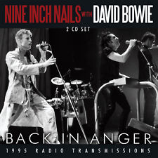 - Back in Anger 1995 Radio Transmissions Nine Inch Nail With David Bowie CD