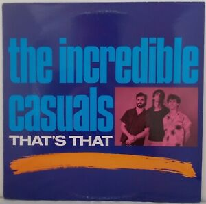 The Incredible Casuals - That's That (NrMINT) SCARCE 1987 LP.