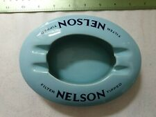 "VINTAGE WADE ADVERTISING ASHTRAY ""NELSON FILTER TIPPED CIGARETTES"" rare"