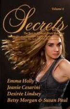 Secrets: The Best in Women's Erotic Romance, Vol. 4 Cesarini, Jeanie, Morgan, S