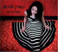 Not Too Late - Audio CD By Norah Jones - VERY GOOD