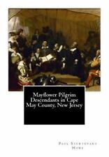 Mayflower Pilgrim Descendants in Cape May County, New Jersey : Memorial of...