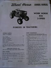WHEEL HORSE  OWNERS  MANUAL - Work Horse 800 3-speed