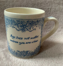 "The Bloomsbury Collection Mug ""Age Does Not Matter Unless You Are Wine"""