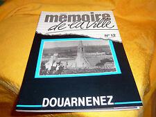 Mémoire De La Ville N° 12 Douarnenez Bretagne Marine Finistère