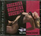 Succsexx Sexx Machine CD new hair glam m...