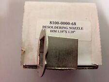 Desoldering Nozzle Rework Paceape 8100 0000 68 110 X 11028mmx28mm 68 Plc