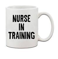 Nurse In Training Ceramic Coffee Tea Mug Cup