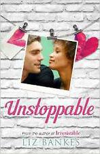 Unstoppable, New, Liz Bankes Book