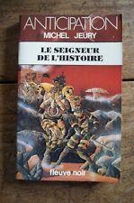 FLEUVE NOIR ANTICIPATION N° 1034: Seigneur de l'histoire (le)