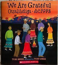 We Are Grateful: Otsaliheliga  By Traci Sorell   -Paperback  **NEW**