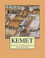 Kemet une Autre Histoire de l'egypte Ancienne: KEMET une Autre Histoire de...