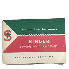Vintage Singer 15-91 Sewing Machine Instruction Manual 1954