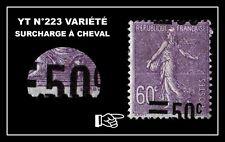 YT N°223 : VARIÉTÉ SURCHARGE À CHEVAL !