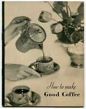 """1931 MAXWELL HOUSE Booklet: """"How to Make Good Coffee"""""""