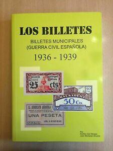 Los billetes. Billetes Municipales. 1936-1939.