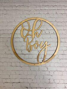 Oh Boy Round Wooden Sign