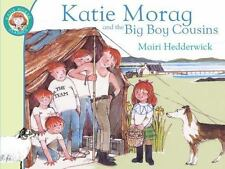 KATIE MORAG and the Big Boy Cousins (Brand New Paperback) Mairi Hedderwick