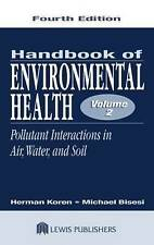 USED (LN) Handbook of Environmental Health, Fourth Edition, Volume II: Pollutant