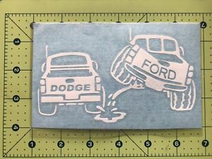 FORD PISS ON DODGE Truck Vinyl Decal DieCut Sticker Vehicle Toolbox Window #225