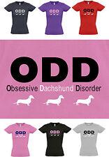 ODD Obsessive Dachshund Disorder, New Ladies Cut Funny Dog T-shirt   8 to 16
