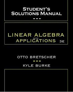 Linear Algebra with Applications Ssm Paperback Otto K. Bretscher